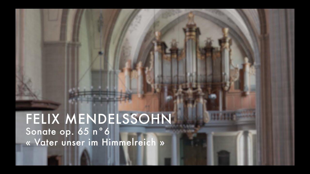 F. Mendelssohn  Sonate «Vater unser»