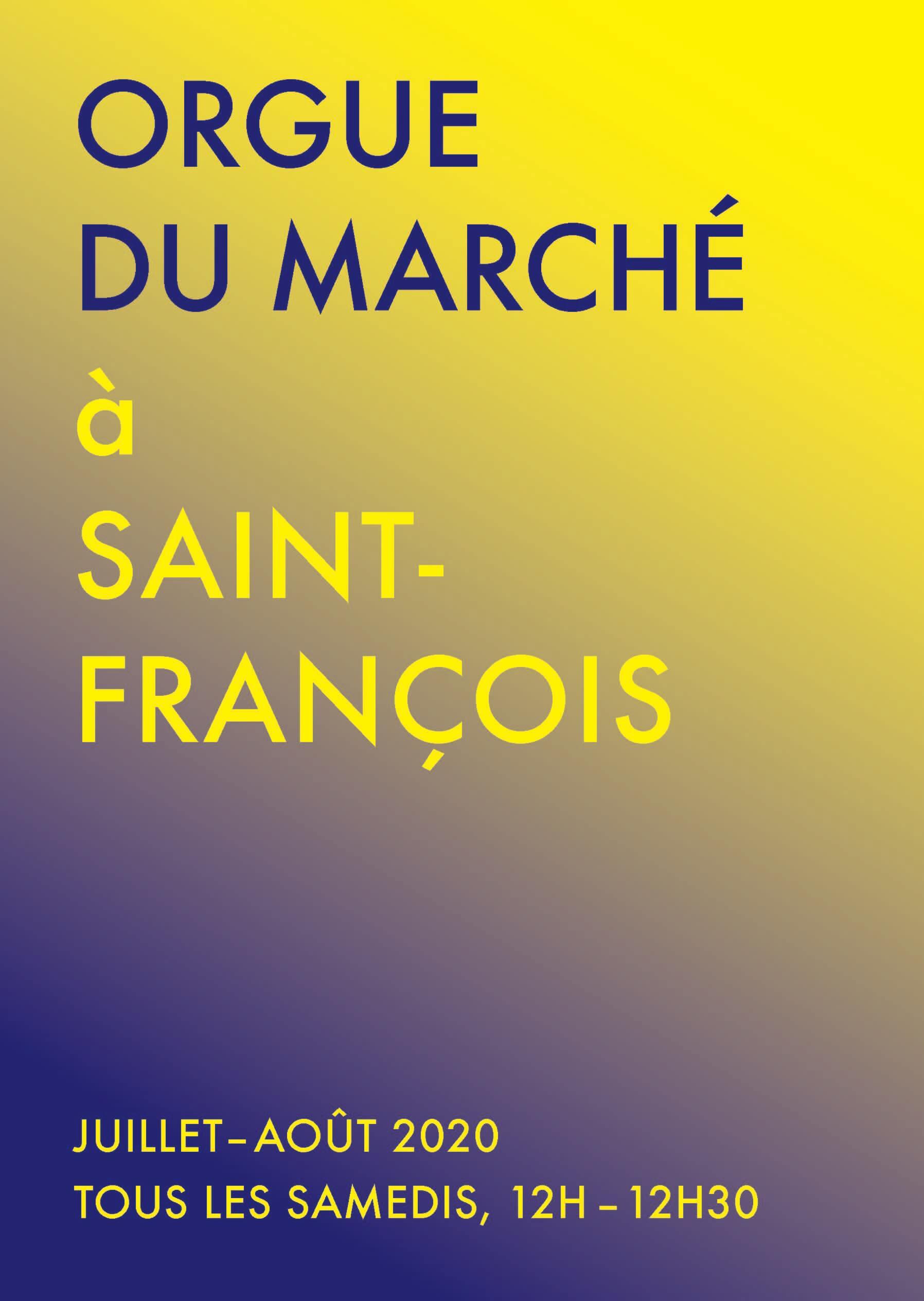 ORGUE DU MARCHÉ JUILLET-AOÛT 2020