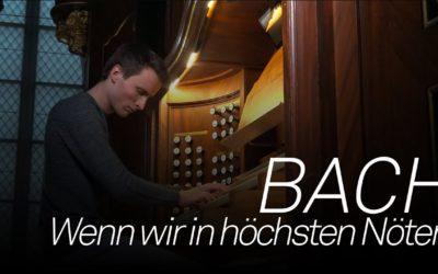 J.S. Bach Wenn wir in höchsten Nöten sei