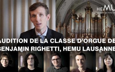 AUDITION DE LA CLASSE D'ORGUE HEMU DE B. RIGHETTI